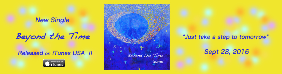 Mami「Beyond the Time」